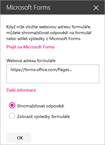 Panel webové části Microsoft Forms pro existující formulář