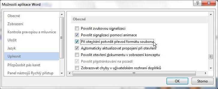 Možnost Při otevírání potvrdit převod formátu souboru
