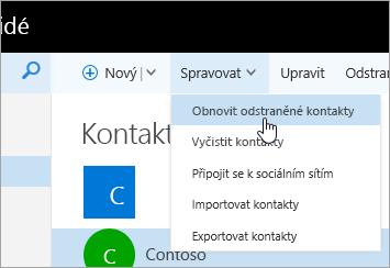 Snímek obrazovky s místní nabídkou pro tlačítko Spravovat a vybranou položkou Obnovit odstraněné kontakty