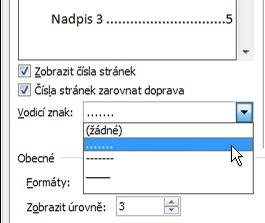 Možnost tečkované linky v dialogovém okně Obsah