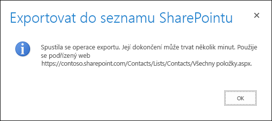 Snímek obrazovky se zprávou o exportu do seznamů SharePointu s tlačítkem OK