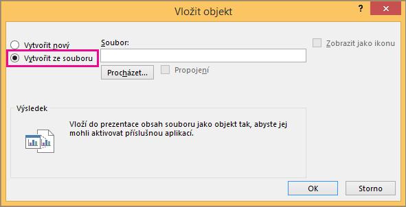 Vytvořit ze souboru vybraného v dialogovém okně Vložit objekt