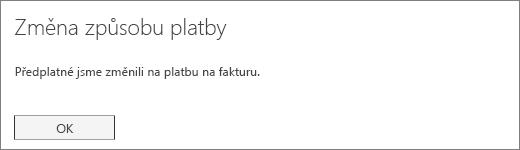Snímek obrazovky s potvrzovacím oznámením, které se zobrazí po převodu předplatného na platbu fakturou