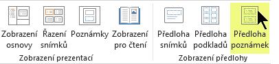 Na kartě Zobrazení na pásu karet vyberte Předloha poznámek.
