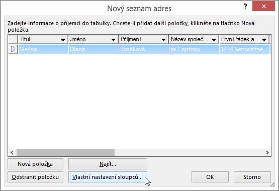 Pokud chcete přidat vlastní sloupce do seznamu adresátů, klikněte na tlačítko Vlastní nastavení sloupců.