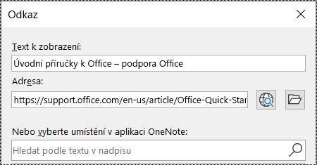 Snímek obrazovky s dialogem Odkaz ve OneNotu. Obsahuje dvě pole, která musíte vyplnit: Text k zobrazení a Adresa.