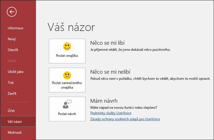 Pokud máte nějaké komentáře nebo návrhy k Accessu, dejte o nich Microsoftu vědět kliknutím na Soubor > Váš názor.