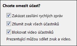 Snímek obrazovky možností omezení účasti na schůzce