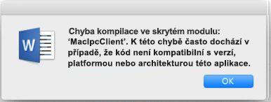 """Chybová zpráva """"Chyba kompilace ve skrytém modulu"""" ve Wordu 2016 pro Mac"""