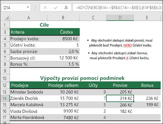 Příklady použití funkcí KDYŽ a NEBO k výpočtu provize z prodeje
