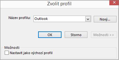 V dialogovém okně Zvolit profil přijměte výchozí nastavení Outlooku.
