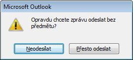 Dialogové okno Výstraha u zprávy bez předmětu