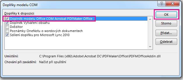 Zaškrtněte políčko pro doplněk modelu COM Acrobat PDFMaker Office a klikněte na OK.
