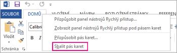Příkaz Sbalit pás karet po kliknutí pravým tlačítkem myši na kartu na pásu karet ve Wordu 2013