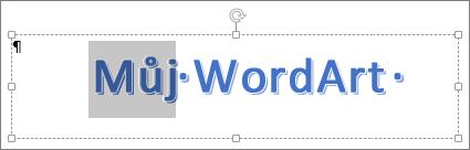 Částečně vybraný text WordArtu