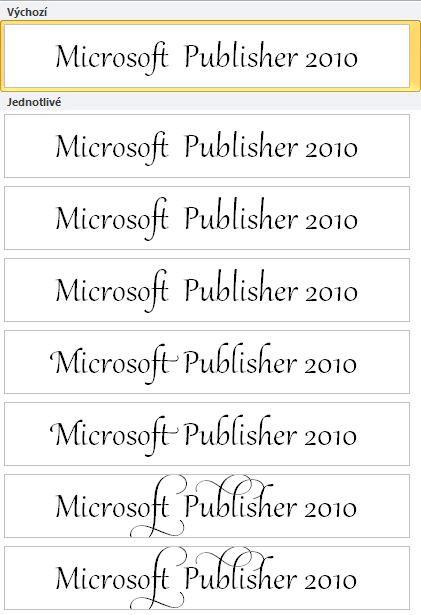 Stylistická sada aplikace Publisher 2010 pro pokročilou typografii v písmech OpenType