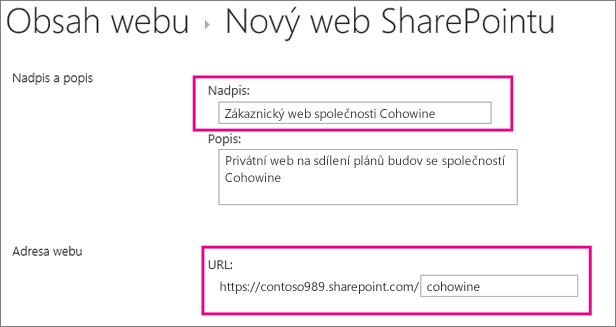 Do pole Název zadejte název pro podřízený web, do pole Adresa URL zadejte jméno zákazníka, které se přidá k adrese URL webu.