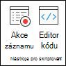 Skupina Nástroje skriptování obsahující možnosti akcí záznamu nebo zobrazení Editoru kódu
