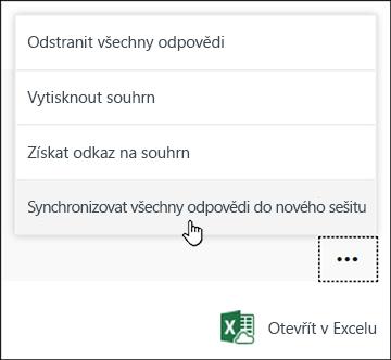 Možnost Synchronizovat všechny odpovědi do nového sešitu v Microsoft Forms