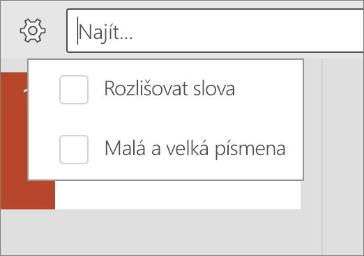 Zobrazení možností rozlišovat velká a Word POZVYHLEDAT v PowerPointu pro Android.