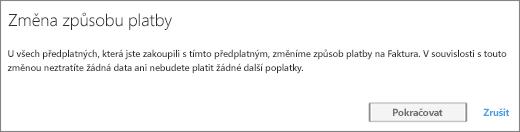 Snímek obrazovky s oznámením, které se zobrazí při přepnutí z platby platební kartou na platbu fakturou
