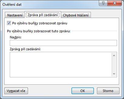 Vyberte zprávu, která se má uživatelům zobrazit, když začnou používat rozevírací seznam v Excelu.