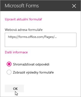 Jakmile se vytvoří nový formulář, panel webové části Microsoft Forms zobrazí jeho webovou adresu.