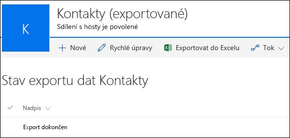 Seznam SharePointu se záznamem Export byl dokončen