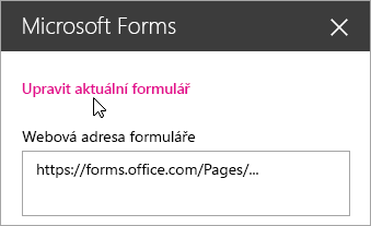 Úprava aktuálního formuláře na panelu webové části Microsoft Forms pro existující formulář