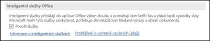 Inteligentní služby můžete povolit nebo zakázat tak, že přejdete na Soubor > Možnosti > Obecné.
