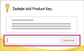 Zadejte kód Product Key.