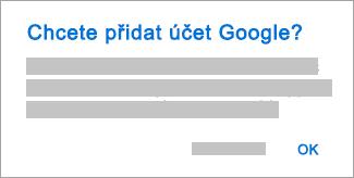 Klepnutím na OK udělte Outlooku přístup ke svým účtům.