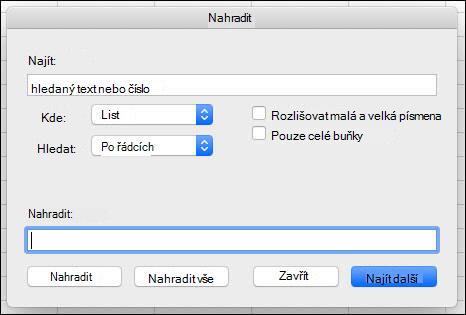 Nahrazení textu nebo čísel v sešitu nebo listu stisknutím kombinace kláves CTRL + H