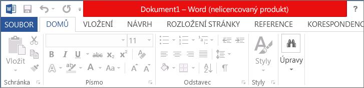 Zobrazuje nelicencovaný produkt v červeném záhlaví, zakázané rozhraní a nápis zprávy