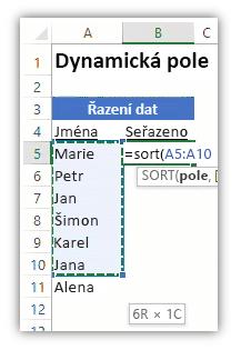 Snímek obrazovky se seznamem dat a vzorcem využívajícím funkci SORT k jeho seřazení na excelovém listu