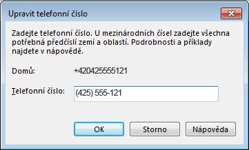 Příklad telefonního čísla Lyncu v mezinárodním formátu vytáčení