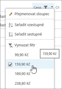 Klikněte na záhlaví sloupce a vyberte hodnotu, kterou chcete fillter tak, že.