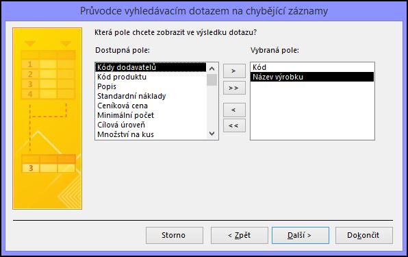 V dialogovém okně Průvodce vyhledávacím dotazem na chybějící záznamy vyberte pole, která chcete zahrnout do výstupu dotazu.