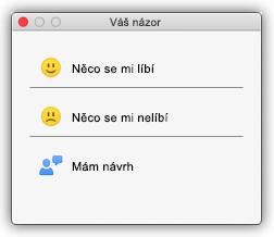 Snímek obrazovky s dialogovým oknem Váš názor s tlačítky s významem Líbí se mi, Nelíbí se mi a Mám návrh.