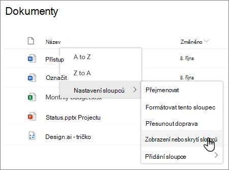 Možnost Nastavení sloupce > možnost Zobrazit nebo skrýt sloupce, pokud je záhlaví sloupce vybrané v moderním SharePoint seznamu nebo knihovně