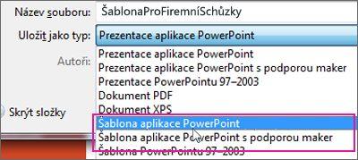 Uložení prezentace jako powerpointové šablony