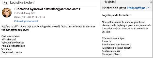 Tato zpráva byla přeložit z angličtina na francouzštinu pomocí doplňku Minipřekladač aplikace Outlook