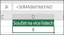 Prostorový součet – vzorec v buňce D2 je =SUMA(list1:list3!A2).
