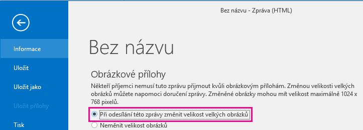 Po kliknutí na tuto možnost Outlook změní velikost odesílaných obrázků.