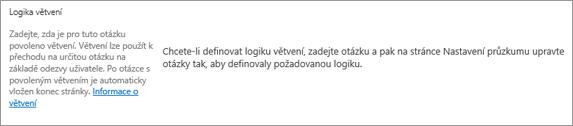 Větvení logiky oddílu v dialogovém okně Nový dotaz
