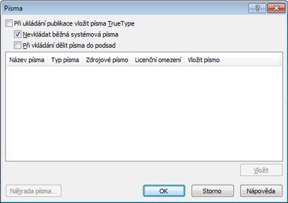Správa vložených písem v aplikaci Publisher 2010