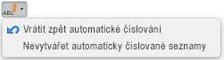 Tlačítko Automatické opravy se zobrazenými možnostmi automatického číslování