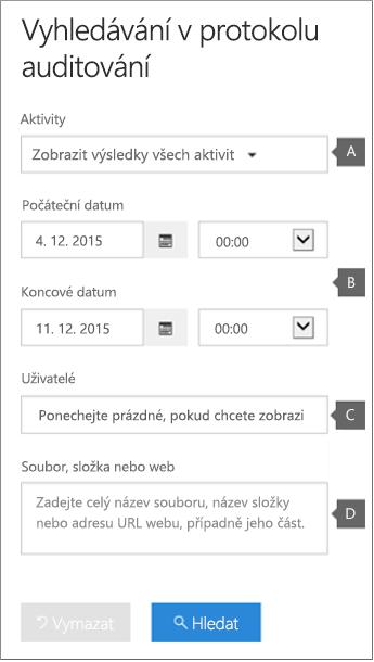 Nakonfigurujte kritéria a pak klikněte na tlačítko Hledat, které spustí sestavu.