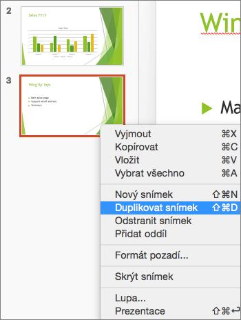 Snímek obrazovky ukazuje vybraný snímek a vybranou možnost Duplikovat snímek v místní nabídce.