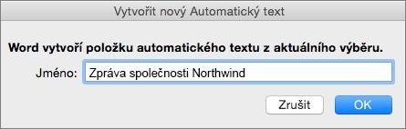 Vytvoření dialogového okna Nový automatický text